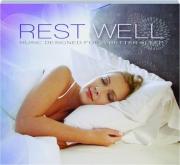 REST WELL: Music Designed for a Better Sleep
