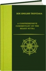 A COMPREHENSIVE COMMENTARY ON THE HEART SUTRA
