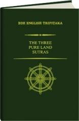 THE THREE PURE LAND SUTRAS, REVISED SECOND EDITION