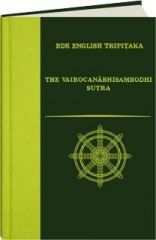 THE VAIROCANABHISAMBODHI SUTRA