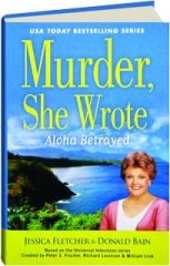 ALOHA BETRAYED: Murder, She Wrote