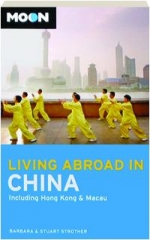 MOON LIVING ABROAD IN CHINA, THIRD EDITION