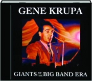 GENE KRUPA: Giants of the Big Band Era