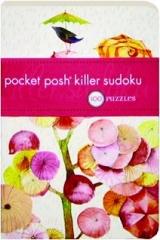 POCKET POSH KILLER SUDOKU: 100 Puzzles
