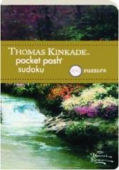THOMAS KINKADE POCKET POSH SUDOKU: 100 Puzzles