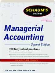 MANAGERIAL ACCOUNTING, SECOND EDITION: Schaum's Outlines