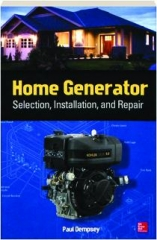 HOME GENERATOR SELECTION, INSTALLATION, AND REPAIR