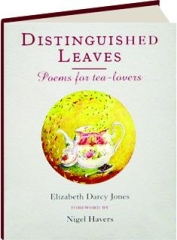 DISTINGUISHED LEAVES: Poems for Tea-Lovers