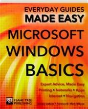 MICROSOFT WINDOWS BASICS: Everyday Guides Made Easy