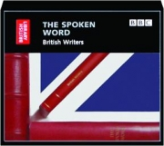 THE SPOKEN WORD: British Writers