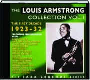 THE LOUIS ARMSTRONG COLLECTION, VOL. 1: The First Decade 1923-32