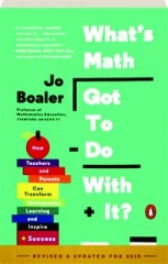 WHAT'S MATH GOT TO DO WITH IT? REVISED