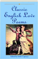 CLASSIC ENGLISH LOVE POEMS