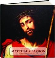 MATTHAUS-PASSION: St. Matthew Passion BWV 244