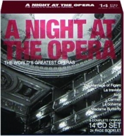 A NIGHT AT THE OPERA: The World's Greatest Operas