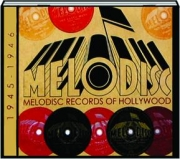 MELODISC RECORDS OF HOLLYWOOD, 1945-1946