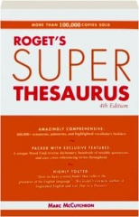 ROGET'S SUPERTHESAURUS, 4TH EDITION