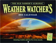 2016 THE OLD FARMER'S ALMANAC WEATHER WATCHER'S CALENDAR
