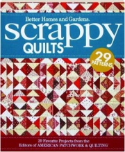 BETTER HOMES AND GARDENS SCRAPPY QUILTS