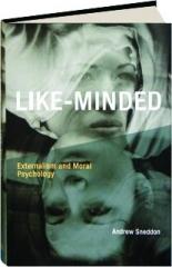 LIKE-MINDED: Externalism and Moral Psychology