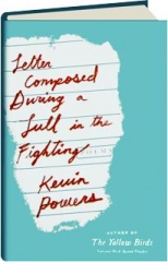 LETTER COMPOSED DURING A LULL IN THE FIGHTING: Poems
