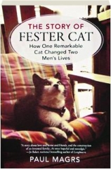 THE STORY OF FESTER CAT: How One Remarkable Cat Changed Two Men's Lives