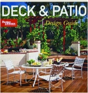 DECK & PATIO DESIGN GUIDE: Better Homes and Gardens