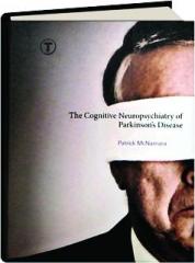 THE COGNITIVE NEUROPSYCHIATRY OF PARKINSON'S DISEASE