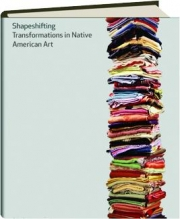 SHAPESHIFTING: Transformations in Native American Art