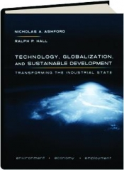 TECHNOLOGY, GLOBALIZATION, AND SUSTAINABLE DEVELOPMENT
