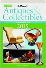 WARMAN'S ANTIQUES & COLLECTIBLES 2015, 48TH EDITION