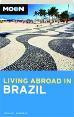 MOON LIVING ABROAD IN BRAZIL