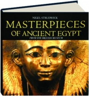 MASTERPIECES OF ANCIENT EGYPT FROM THE BRITISH MUSEUM
