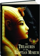 THE TREASURES OF THE EGYPTIAN MUSEUM