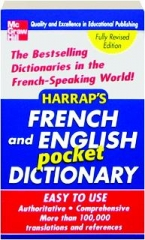 HARRAP'S FRENCH AND ENGLISH POCKET DICTIONARY, REVISED EDITION