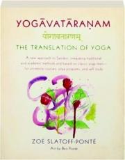 YOGAVATARANAM: The Translation of Yoga