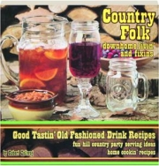 COUNTRY FOLK DOWNHOME LIVIN' AND FIXINS