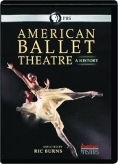 AMERICAN BALLET THEATRE: A History