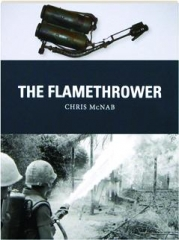 THE FLAMETHROWER: Weapon 41