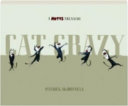 CAT CRAZY: A Mutts Treasury