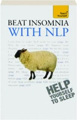TEACH YOURSELF BEAT INSOMNIA WITH NLP