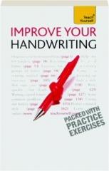 TEACH YOURSELF IMPROVE YOUR HANDWRITING