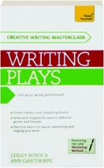 TEACH YOURSELF MASTERCLASS--WRITING PLAYS
