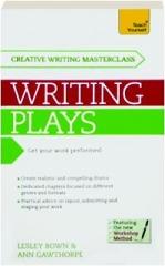 TEACH YOURSELF MASTERCLASS--WRITING PLAYS