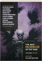 THE BEST HORROR OF THE YEAR, VOLUME SEVEN