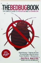 THE BED BUG BOOK: The Complete Guide to Prevention and Extermination