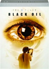 THE X-FILES, SEASON 3-5: Black Oil