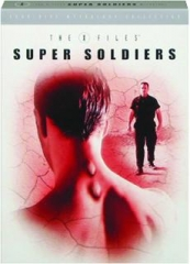 THE X-FILES, SEASON 8-9: Super Soldiers