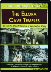 THE ELLORA CAVE TEMPLES: Faith, Religion & Art