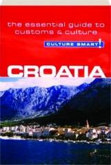 CROATIA: Culture Smart!